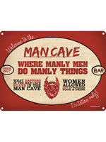 For Manly Men Only! Tin Sign