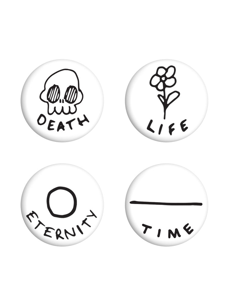 Death, Life, Eternity, Time Badge Pack