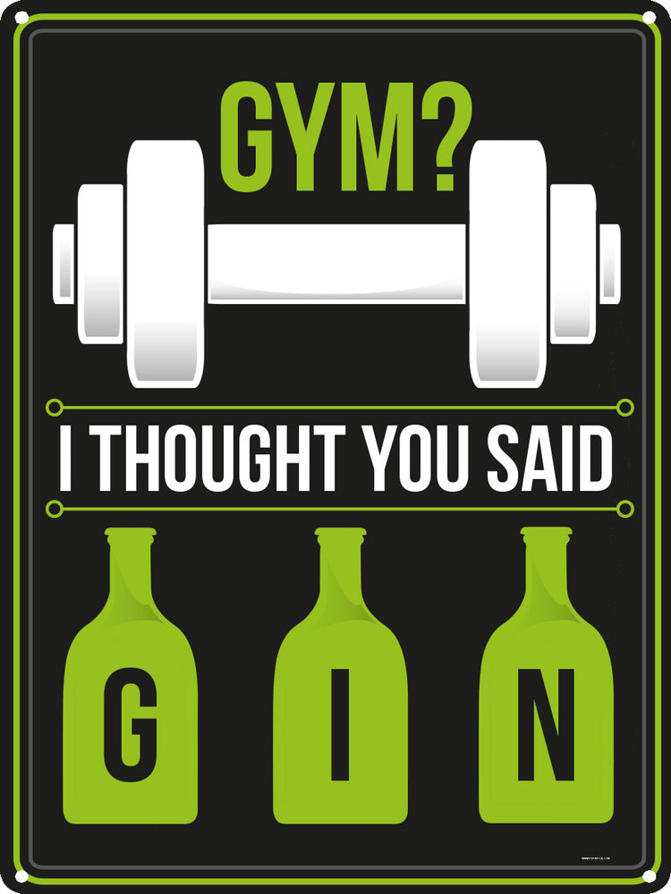 Gym? Tin Sign
