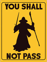 You Shall Not Pass Tin Sign