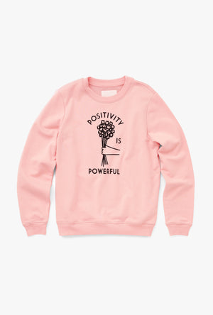 Positivity Is Powerful Sweatshirt