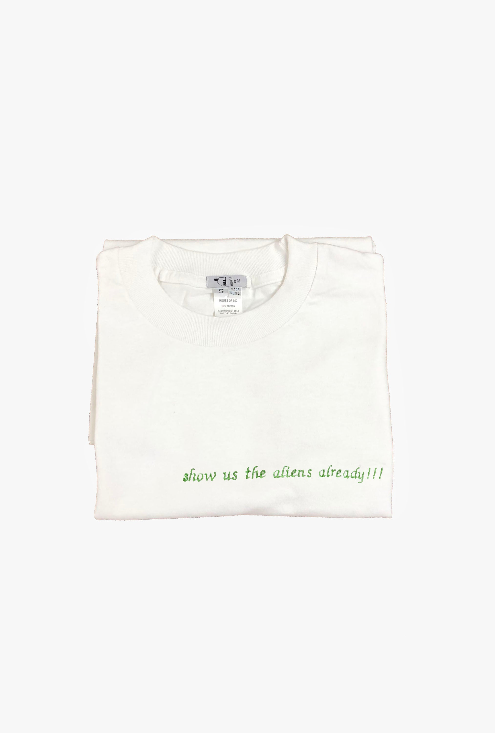 Show Us The Aliens Already!!! T-Shirt