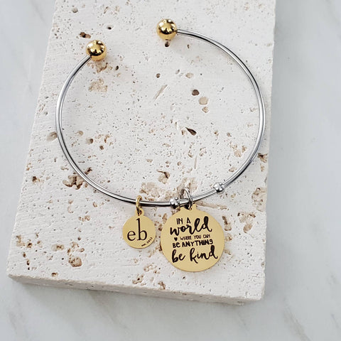 Stackable Bangle Be Kind Inspirational Charm Bracelet