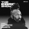 The Ebro Show with Fantastic Negrito