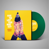 SIGNED HAVE YOU LOST YOUR MIND YET? (Green LTD. Vinyl)