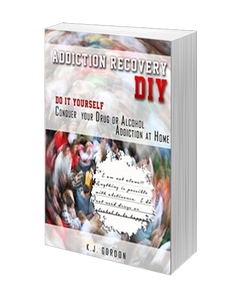 Addiction Recovery DIY: Conquer Your Addiction at Home (Workbook)