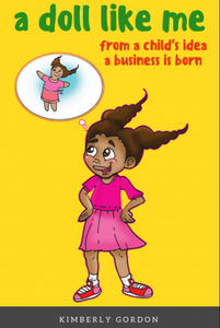 """A Doll Like Me"" Children's Book About Little Girl Starting A Business"