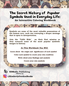 The Secret History of Popular Symbols Used in Everyday Life: An Interactive Coloring Workbook