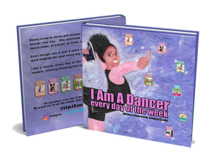 I Am A Dancer Every Day of the Week  (25 Wholesale Paperback) - Free shipping