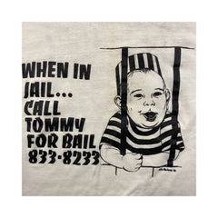 Vintage Call Tommy For Bail Tee