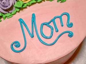 Mother's Day Cakes - Reserve Yours NOW!