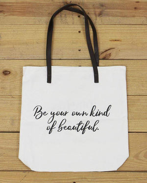 G&L Inspirational Quote Totes - Be your own kind of beautiful