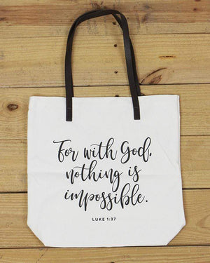G&L Inspirational Quote Totes - For with God, nothing is impossible - Luke 1:37