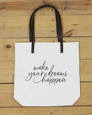 G&L Inspirational Quote Totes - Make your dreams happen