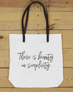 G&L Inspirational Quote Totes - There is beauty in simplicity