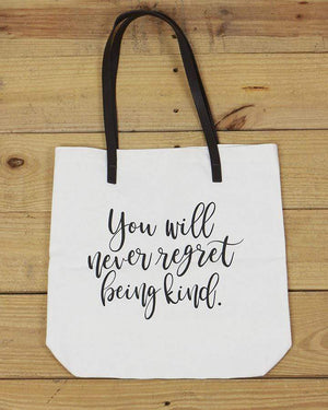 G&L Inspirational Quote Totes - You will never regret being kind