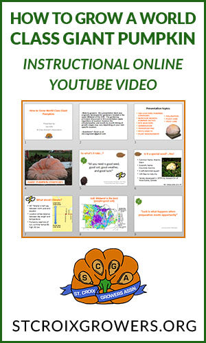 How to Grow a World Class Giant Pumpkin: Instructional Online YouTube Video