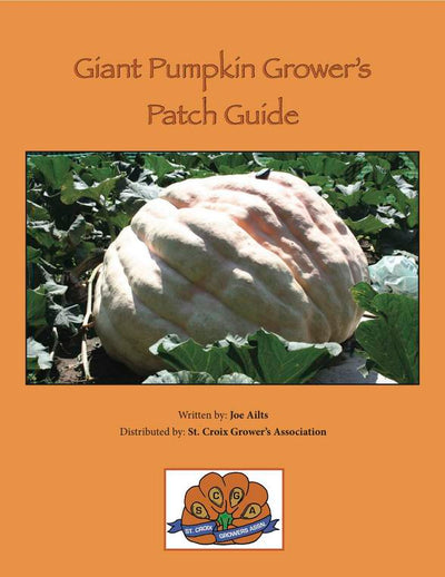 Huge Pumpkin Seeds from Award Winning Pumpkins Atlantic Giant Pumpkin Seed Pack with Grower's Patch Guide & How-To Booklet - St. Croix Pumpkin Growers Association