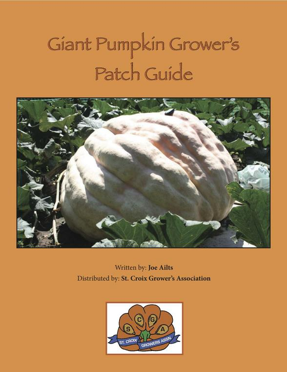 Giant Pumpkin Seeds from Award Winning Pumpkins Giant Pumpkin Grower's Patch Guide & How-To Booklet - St. Croix Pumpkin Growers Association