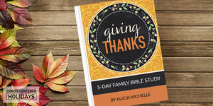 "5-Day Fall ""Giving Thanks"" 5Rs Bible Study Journal"