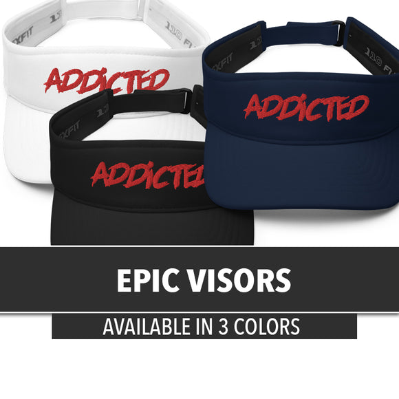 Epic Visor (Addicted)