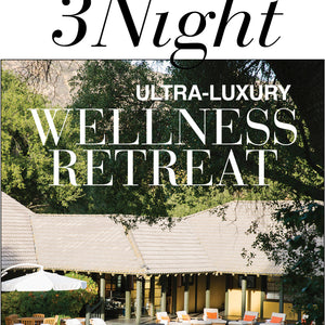 Enter to Win 3 Night Ultra-Luxury Wellness Retreat