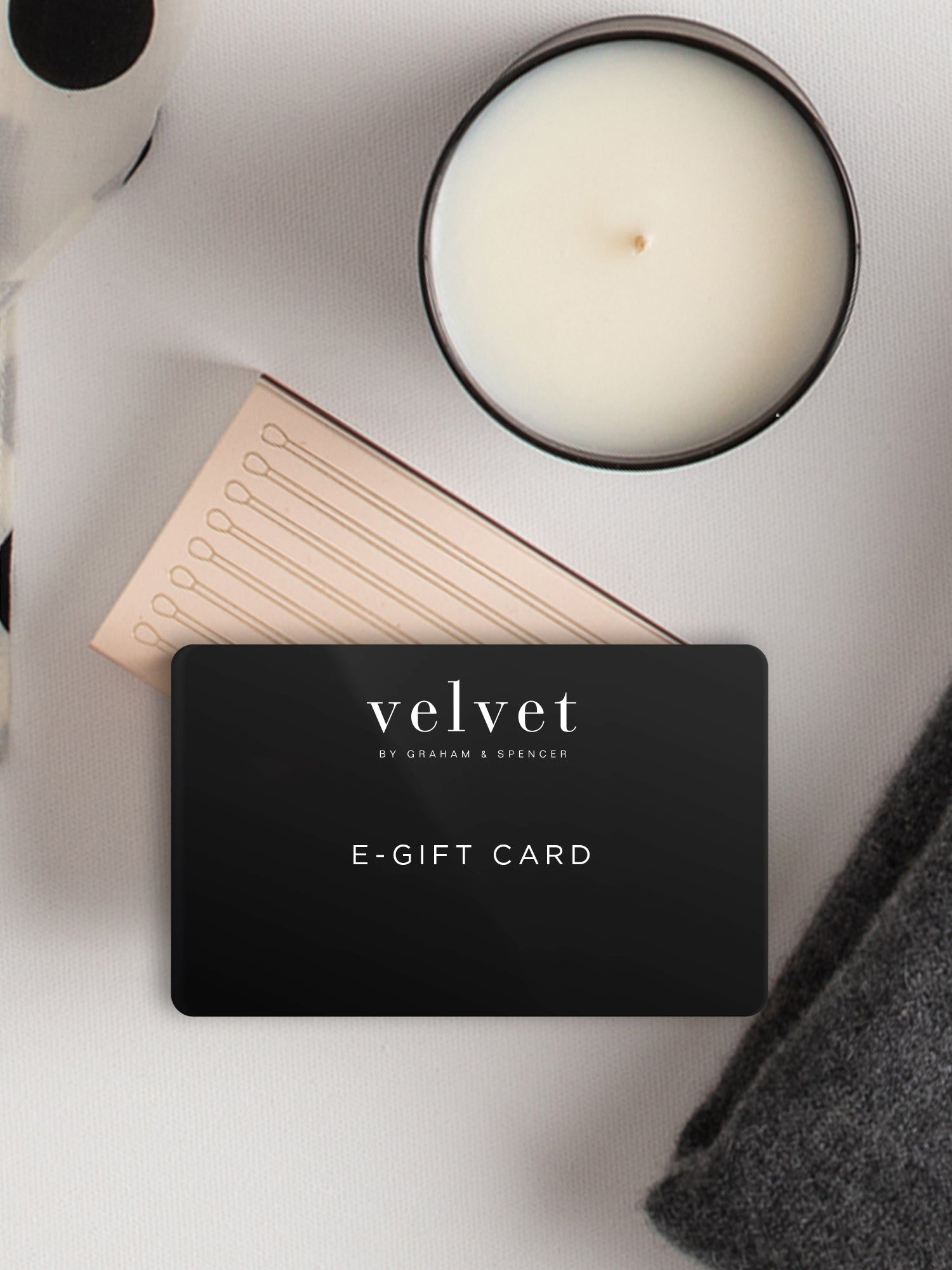 Velvet by Graham & Spencer Gift Card