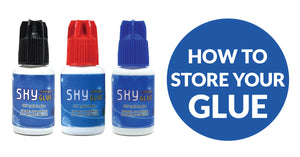 How To Store Your Sky Eyelash Glue