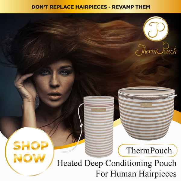 ThermPouch heated deep conditioning tool for all human hairpieces