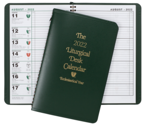 THE LITURGICAL DESK CALENDAR ~ 2022