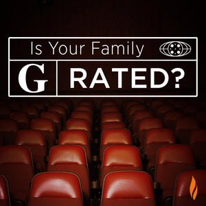 Is Your Family G Rated?