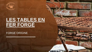 Les tables en fer forgé