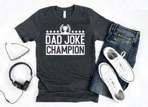 Dad Joke Champion - Hot Mess Mom Designs