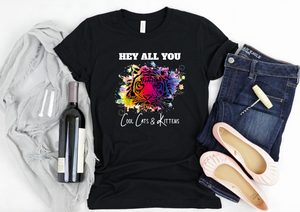 Hey All You Cool Cats and Kittens Shirt - Hot Mess Mom Designs