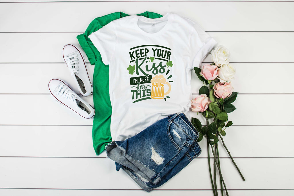 Keep Your Kiss I'm Here for This Shirt - Hot Mess Mom Designs