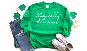 Magically Delicious Sweatshirt - Hot Mess Mom Designs