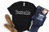 Tacoholic Unisex Shirt - funny shirts for women at Hot Mess Mom Designs