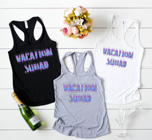 Vacation Squad Tanks - Hot Mess Mom Designs