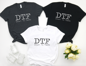 DTF Down To Fiesta - Hot Mess Mom Designs