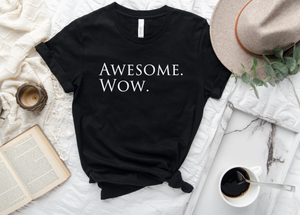 Awesome. Wow Hamilton Themed shirt - Hot Mess Mom Designs
