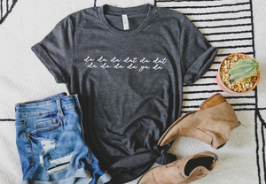 Da da da dat da dat- Hamilton Themed Shirt - Hot Mess Mom Designs