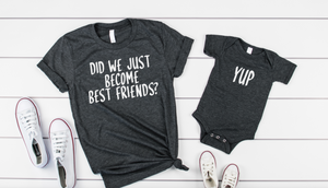 Did We Just Become Best Friends Shirt Set