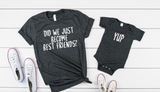 Did We Just Become Best Friends Shirt Set - Hot Mess Mom Designs