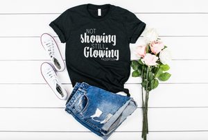 Not Showing Still Glowing Adoption Shirt