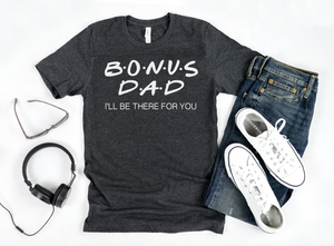 Bonus Dad Shirt