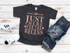 I'm Just Here For The Recess - Hot Mess Mom Designs