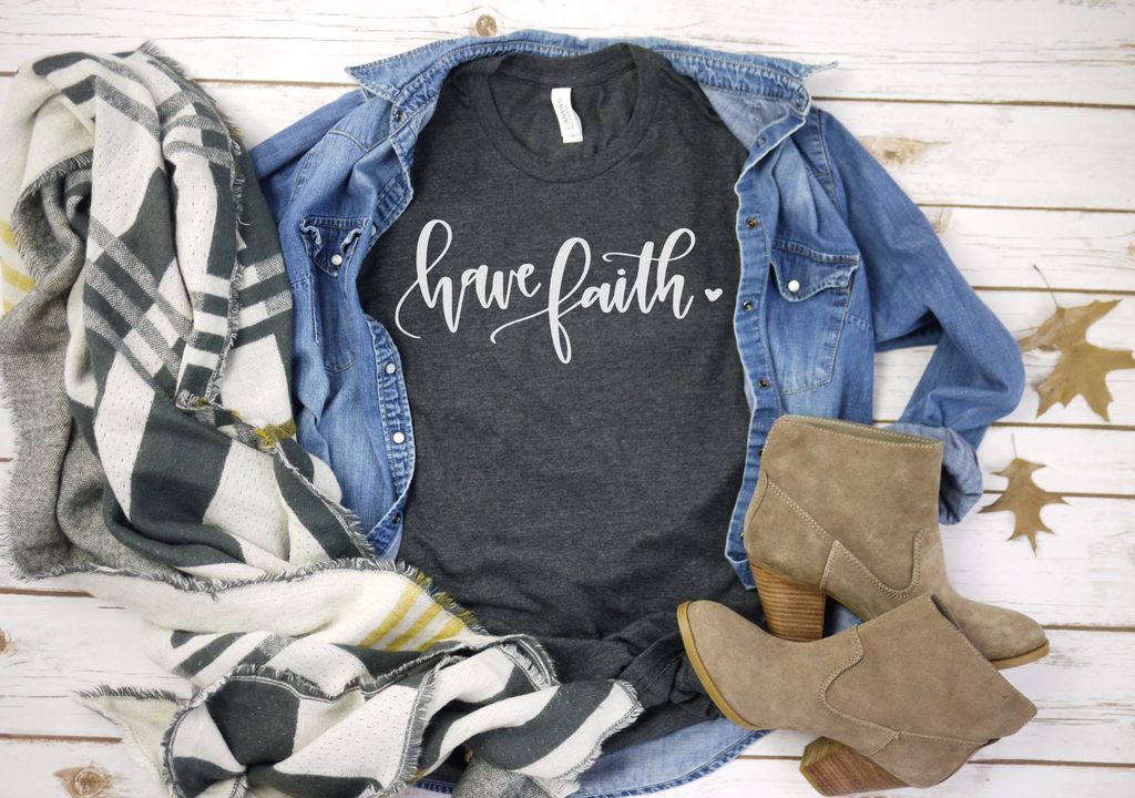 Have Faith - Hot Mess Mom Designs
