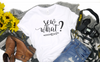 Sew What Unisex Shirt - Hot Mess Mom Designs