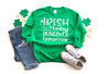 Irish Today, Hungover Tomorrow Sweatshirt - Hot Mess Mom Designs