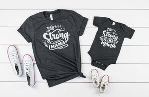 Strong mama/ Strong Like Mama- Mommy and me shirt sets - Hot Mess Mom Designs
